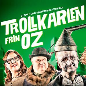Glada Hudik - Trollkarlen från Oz, Malmö Evenemang