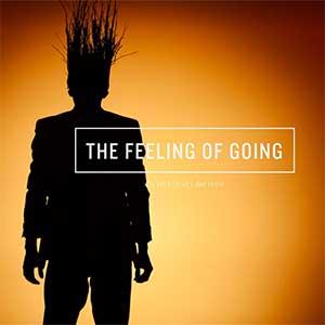 The Feeling of Going, Malm� Evenemang